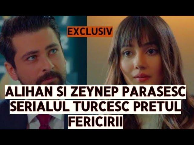 Alihan si Zeynep parasesc Pretul Fericirii