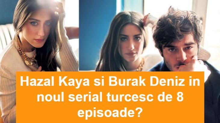 Hende Ercel a renuntat la serialul cu Burak Deniz