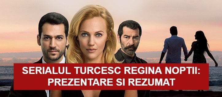 Serialul turcesc Regina Noptii