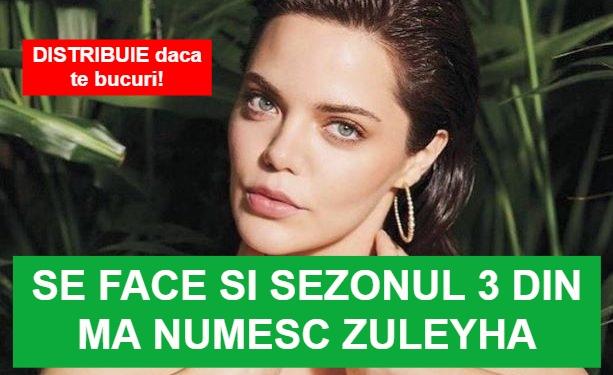 Ma Numesc Zuleyha Sezonul 3