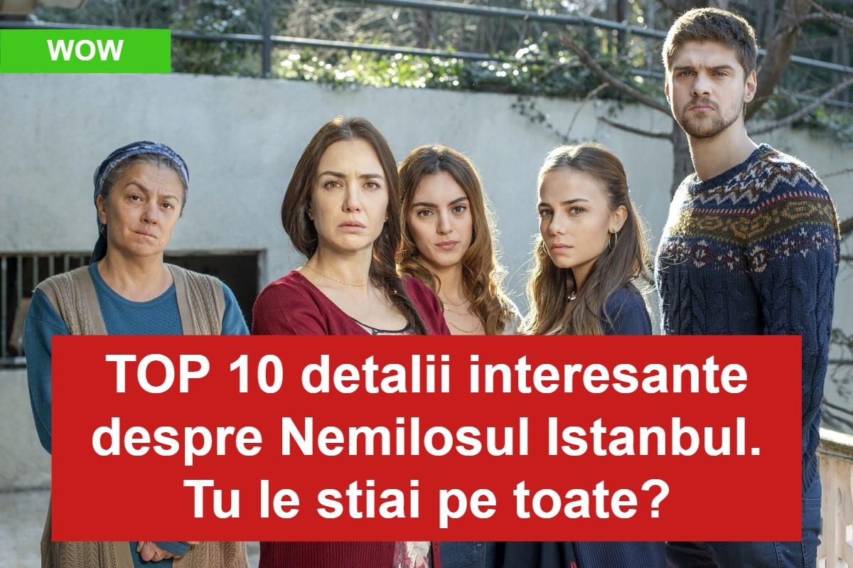 TOP 10 detalii interesante despre Nemilosul Istanbul